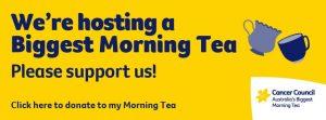 Australia's Biggest Morning Tea @ Jane Ardler Centre